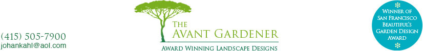 The Avant Gardener – Landscape Design – Bay Area, CA